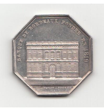 Jeton Banque de Bordeaux fondée en 1818 s.d.