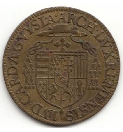 Jeton aux armes de Louis II de Guise, archevêque de Reims 1584