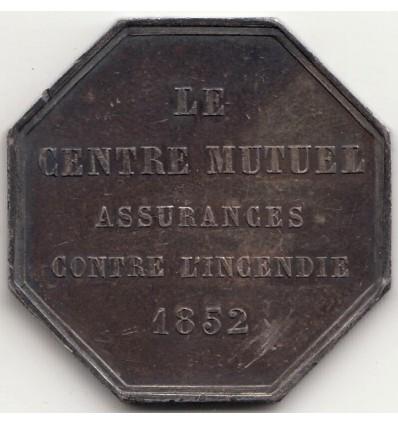 Jeton le Centre Mutuel, assurances contre l'incendie 1852